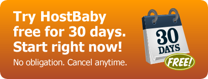 Try HostBaby Free for 30 days.